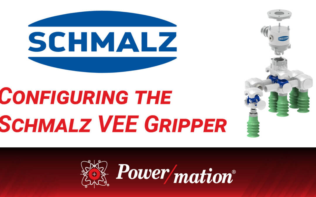 Configuring the Schmalz VEE Gripper